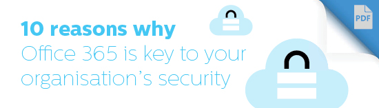 10-reasons-why-Office-365-is-key-to-your-organisations-security-Resources