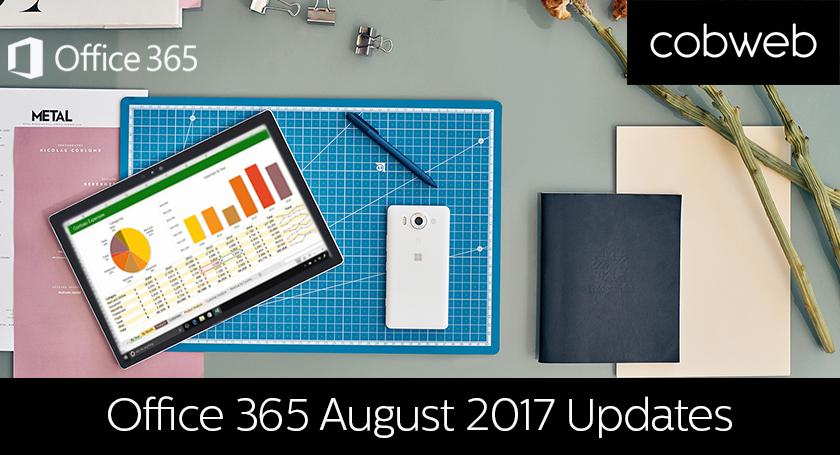 Office 365 August 2017 updates