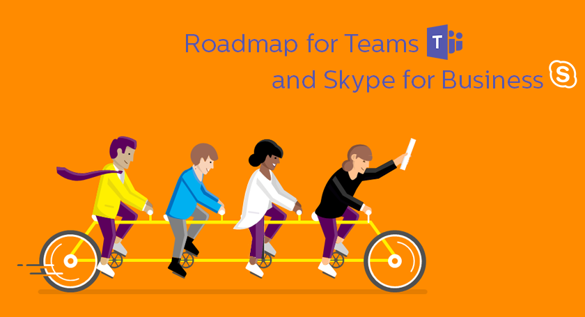 Skype for Business and Teams Roadmap